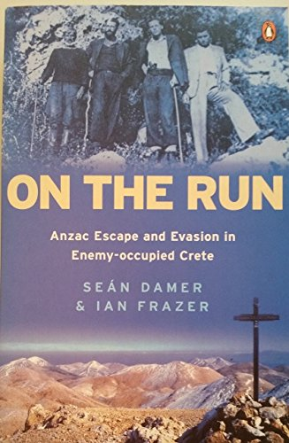 9780143020301: On the Run: Anzac Escape and Evasion in Enemy-Occupied Crete