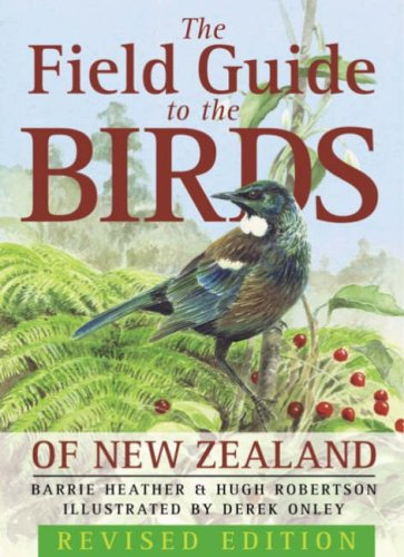 9780143020400: Field Guide To The Birds Of New Zealand Revised Edition,The