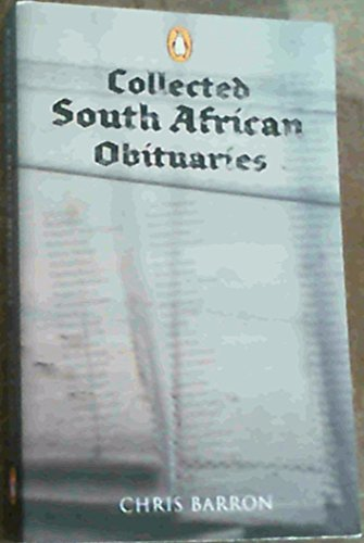 9780143024699: Collected South African Obituaries