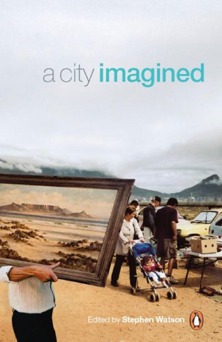 9780143024736: A City Imagined: Cape Town and the Meanings of a Place
