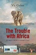 9780143025269: Trouble with Africa