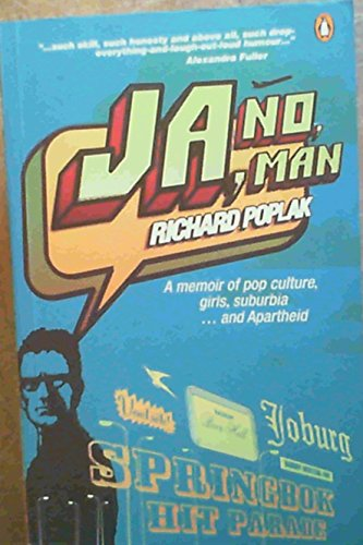 9780143025498: Ja, No, Man: A Memoir of Pop Culture, Girls, Suburbia...and Apartheid