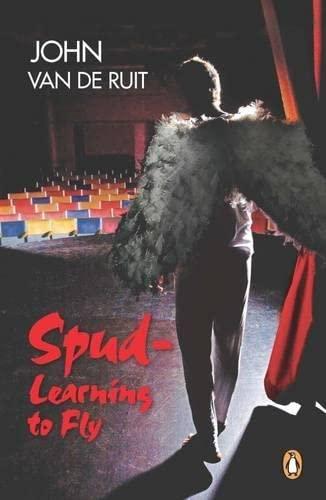 Spud - Learning To Fly: De Ruit, John Van