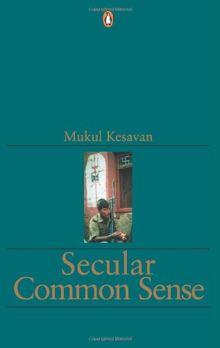 9780143027737: Secular common sense (Interrogating India)