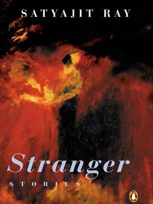 Stranger Stories (0143027743) by Ray, Satyajit