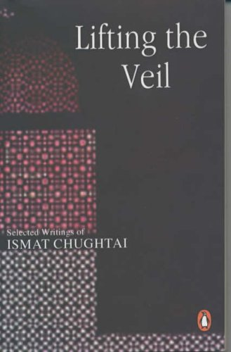 Lifting the Veil: Chughtai, Ismat