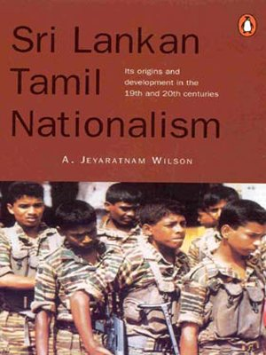 9780143027898: Sri Lankan Tamil Nationalism: Its Origins and Development in the 19th and 20th Centuries