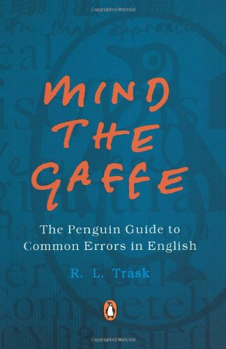 9780143027997: Mind the Gaffe: The Penguin Guide to Common Errors in English
