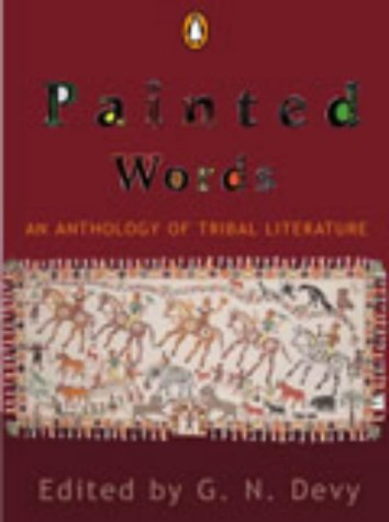 9780143028369: Painted Words: An Anthology of Tribal Literature