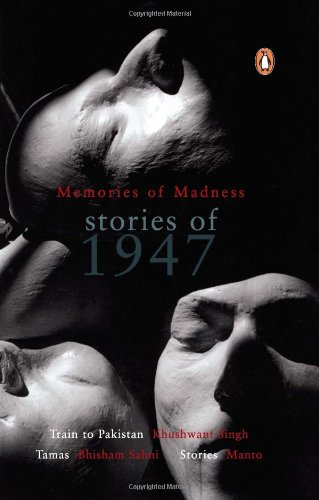Memories Of Madness Stories Of 1947: Singh, Khushwant &