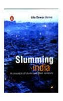 9780143028758: Slumming India: A Chronicle of Slums and Their Saviours