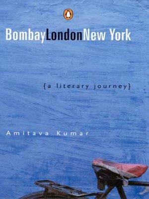 9780143028963: Bombay - London - New York : A Literary Journey
