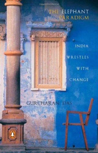 9780143029106: THE ELEPHANT PARADIGM: INDIA WRESTLES WITH CHANGE.