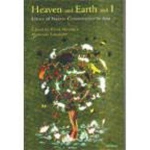 9780143029298: Heaven And Earth And I: Ethics Of Nature Conservation In Asia
