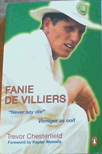 Fanie de Villiers : Portrait of a Test Bowler: Chesterfield, Trevor