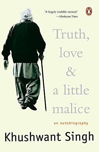 Truth, Love and a Little Malice: An Autobiography