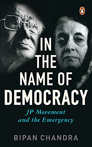 9780143029670: In the Name of Democracy: JP Movement and the Emergency