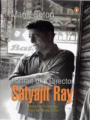9780143029724: Portrait Of A Director:satyajit Ray