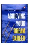 9780143029960: Achieving Your Dream Career
