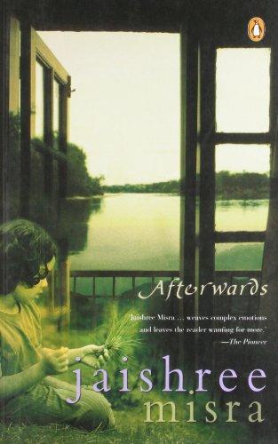 Afterwards: Jaishree Misra