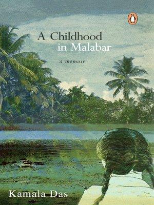 9780143030393: Childhood in Malabar: A Memoir