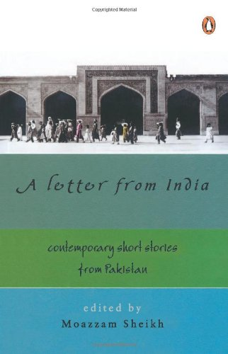 9780143030492: Letter from India: Contemporary Short Stories from Pakistan