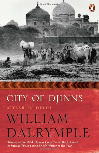 9780143031062: City Of Djinns: A Year In Delhi