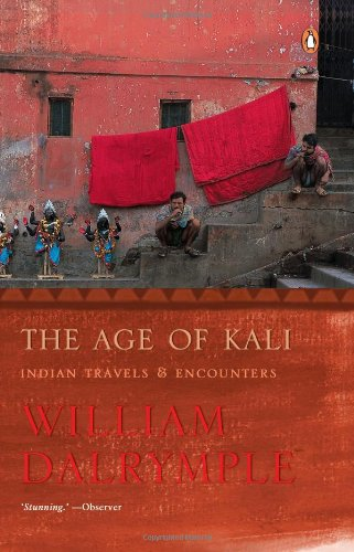 9780143031093: The Age Of Kali : Indian Travels And Encounters