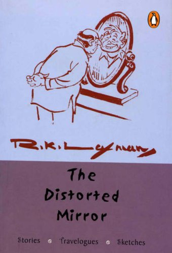 9780143031338: The Distorted Mirror: Stories, Travelogues, Sketches