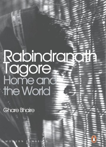 home and the world ghare baire by rabindranath tagore
