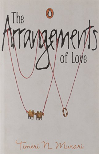 The Arrangements of Love: Timeri N. Murari