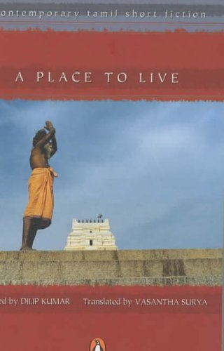 9780143031598: A Place to Live: Contemporary Tamil Short Fiction