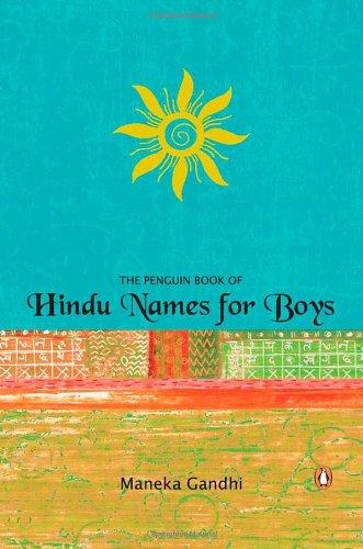 Penguin Book of Hindu Names for Boys: Maneka Gandhi