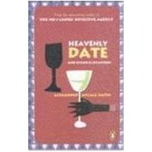 Heavenly Date and Other Flirtations: Alexander McCall Smith