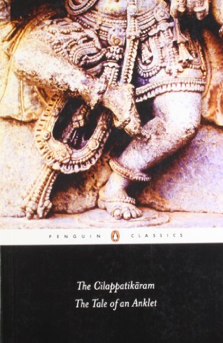 9780143031963: The Cilappatikaram the Tale of an Anklet