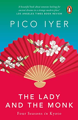 9780143032076: The Lady and the Monk: Four Seasons in Kyoto