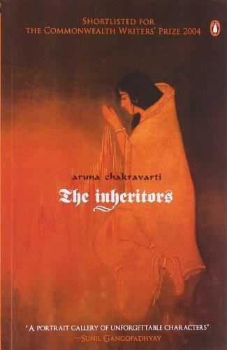 The Inheritors: Aruna Chakravarti