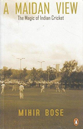 9780143032175: A Maidan View: The Magic of Indian Cricket