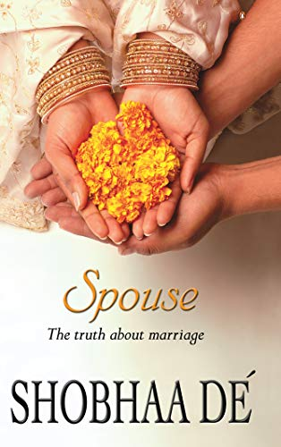 Spouse: The Truth about Marriage: Shobhaa De