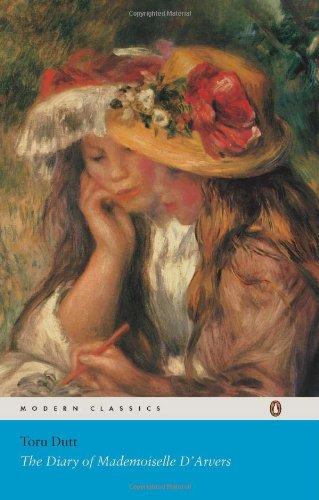 Diary of Mademoiselle D Arvers: Toru Dutt
