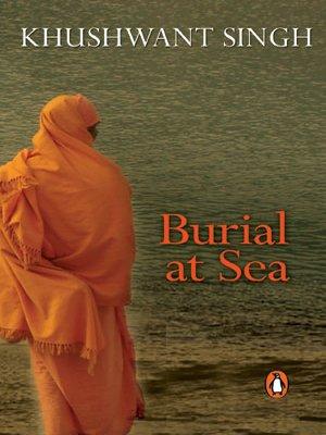 Burial at Sea: Khushwant Singh