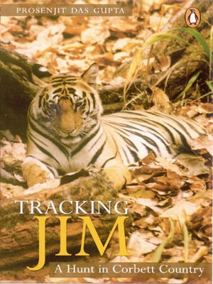 9780143032632: Tracking Jim: A Hunt in Corbett Country