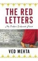Continents of Exile: The Red Letters. My Father's Enchanted Period: Ved Mehta