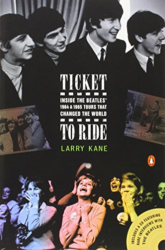 9780143034261: Ticket to Ride: Inside the Beatles' 1964 & 1965 Tours That Changed the World [With CD]