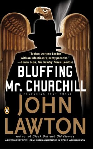 9780143034322: Bluffing Mr. Churchill (Frederick Troy Novels)