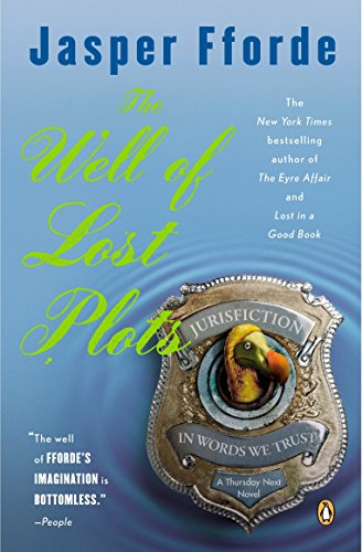 9780143034353: The Well of Lost Plots (Thursday Next Novels (Penguin Books))