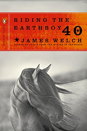 Riding The Earthboy 40: Welch, James