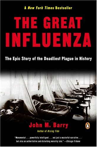 9780143034483: The Great Influenza: The Epic Story of the Deadliest Plague in History