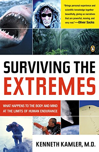 9780143034513: Surviving the Extremes: What Happens to the Body and Mind at the Limits of Human Endurance