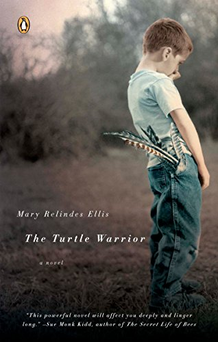 The Turtle Warrior: A Novel (0143034529) by Mary Relindes Ellis